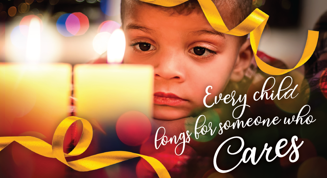 Every child longs for someone who cares